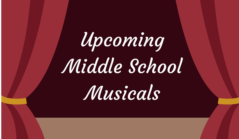 Upcoming Middle School Musicals